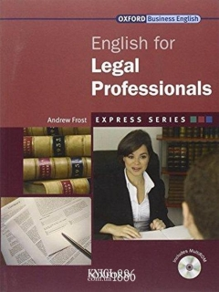 Учебник с диском Express Series English for Legal Professionals, Andrew Frost | OXFORD