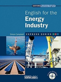 Учебник с диском Express Series English for the Energy Industry, Simon Campbell | OXFORD