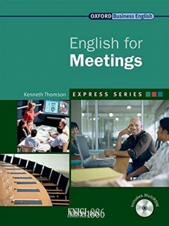 Учебник с диском Express Series English for Meetings, Kenneth Thomson | OXFORD