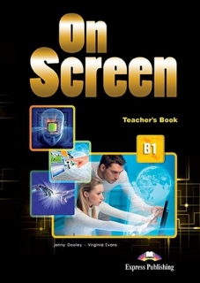 On Screen B1, Teacher's Book / Книга учителя английского языка