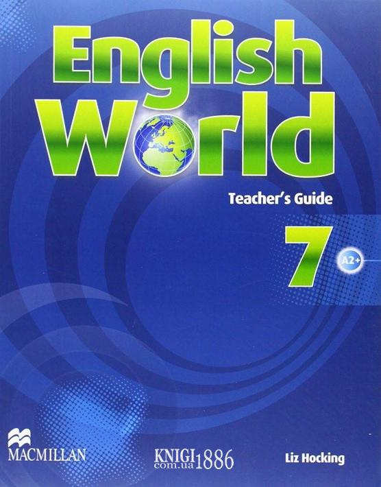 Книга для учителя «English World», уровень 7, Mary Bowen, Liz Hocking | Macmillan