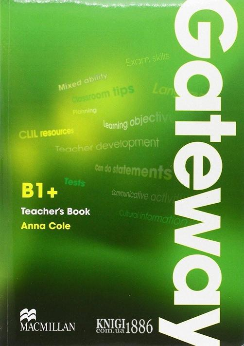 Книга для учителя «Gateway», уровень (B1+) Intermediate, Dave Spencer   Macmillan