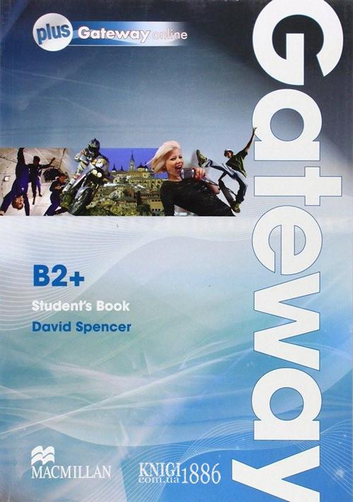 Учебник с онлайн поддержкой «Gateway», уровень (B2+) Upper-Intermediate, Dave Spencer   Macmillan