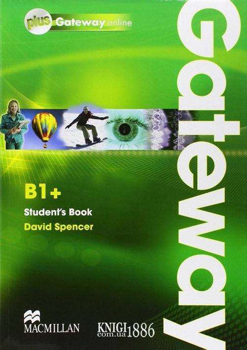 Учебник с онлайн поддержкой «Gateway», уровень (B1+) Intermediate, Dave Spencer   Macmillan