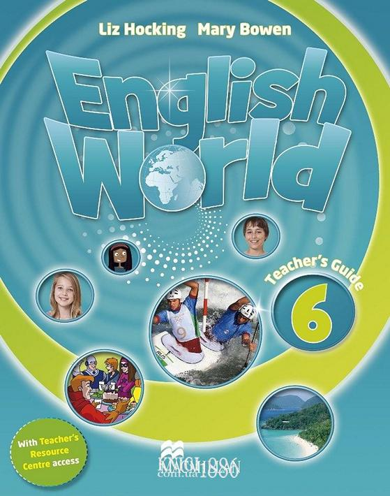 Книга для учителя «English World», уровень 6, Mary Bowen, Liz Hocking | Macmillan