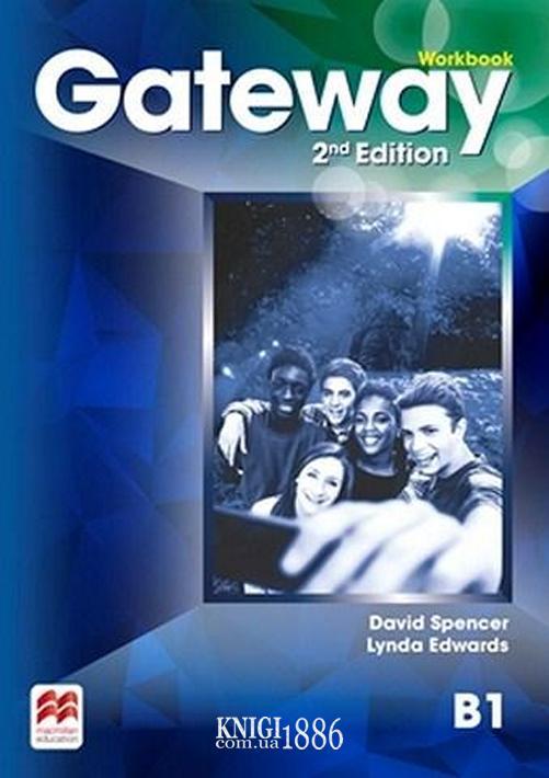 Рабочая тетрадь «Gateway» второе издание, уровень (B1) Intermediate, Dave Spencer | Macmillan