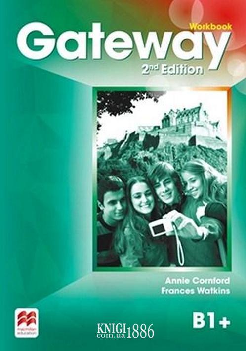 Рабочая тетрадь «Gateway» второе издание, уровень (B1+) Intermediate, Dave Spencer | Macmillan