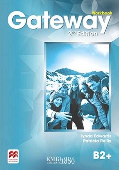 Рабочая тетрадь «Gateway» второе издание, уровень (B2+) Upper-Intermediate, Dave Spencer | Macmillan