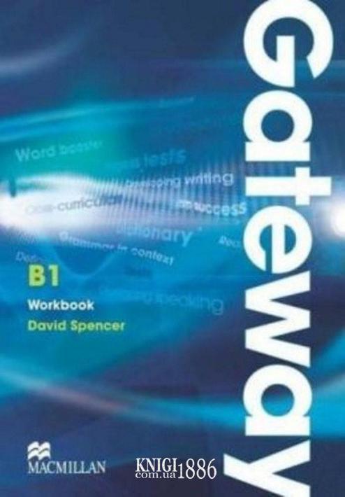 Рабочая тетрадь «Gateway», уровень (B1) Intermediate, Dave Spencer | Macmillan