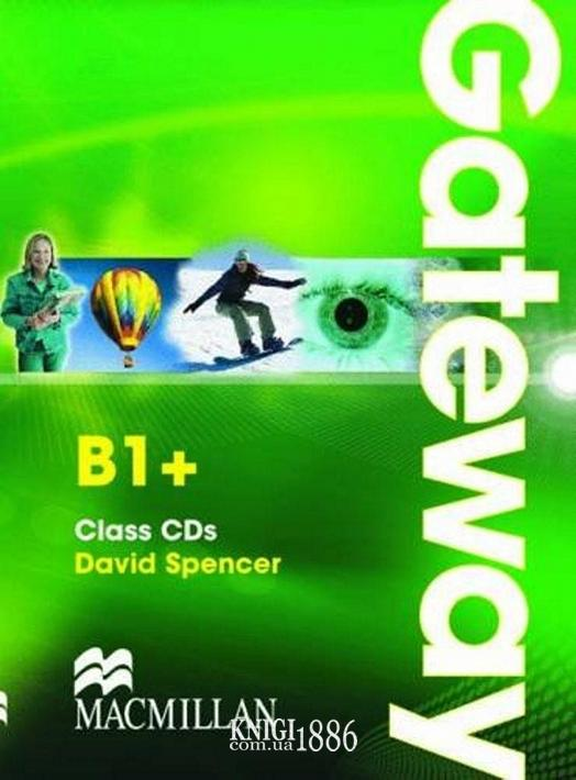 Аудио-диск «Gateway», уровень (B1+) Intermediate, David Spence   Macmillan