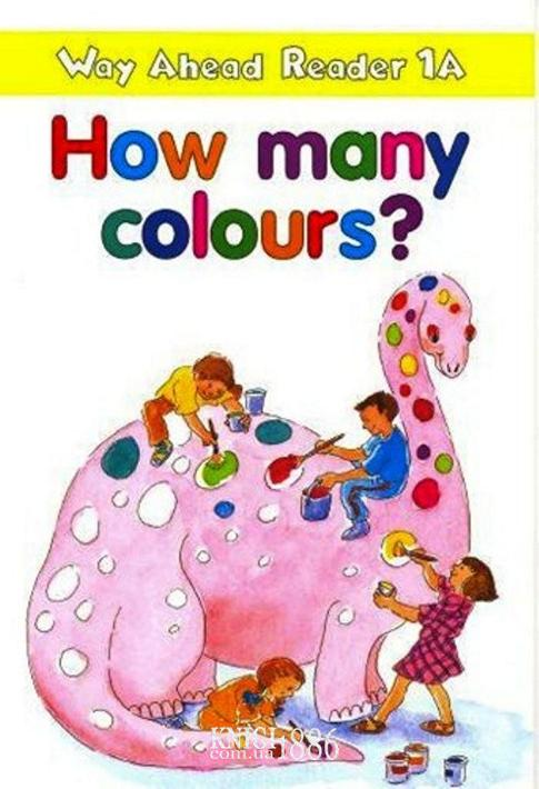 Книга для чтения - How Many Colours? «Way Ahead», уровень 1, Printha Ellis and Mary Bowen   Macmillan
