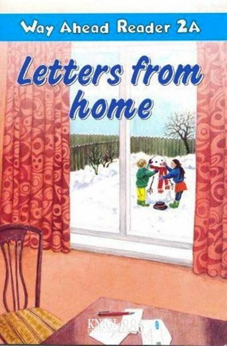 Книга для чтения - Letters From Home «Way Ahead», уровень 2, Printha Ellis and Mary Bowen   Macmillan