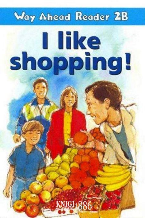 Книга для чтения - I Like Shopping! «Way Ahead», уровень 2, Printha Ellis and Mary Bowen   Macmillan