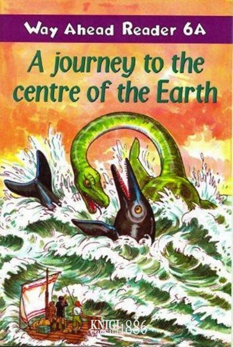 Книга для чтения - A Journey To The Centre Of The Earth «Way Ahead», уровень 6, Printha Ellis and Mary Bowen   Macmillan