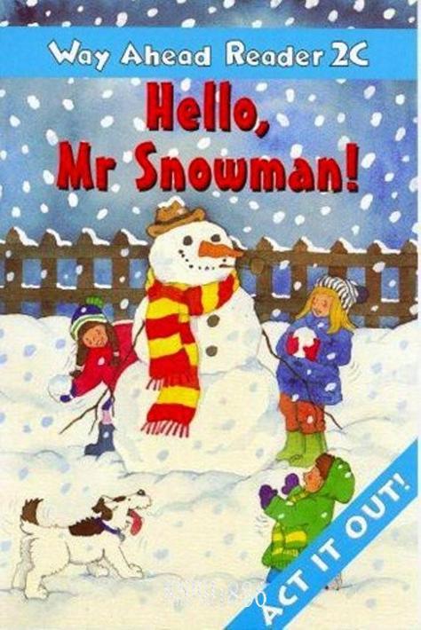 Книга для чтения - Hello Mr. Snowman «Way Ahead», уровень 2, Printha Ellis and Mary Bowen   Macmillan