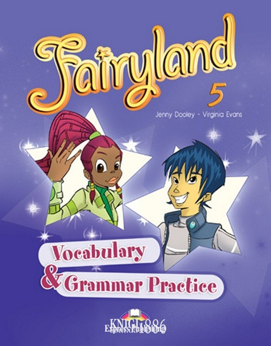 Упражнения «Fairyland», уровень 5, Jenny Dooley | Exspress Publishing