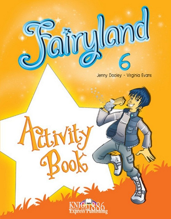 Рабочая тетрадь «Fairyland», уровень 6, Jenny Dooley | Exspress Publishing