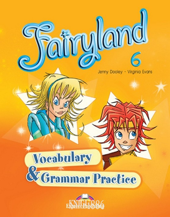 Упражнения «Fairyland», уровень 6, Jenny Dooley | Exspress Publishing