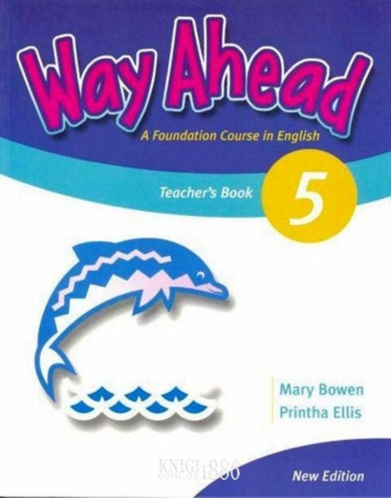 Книга для учителя «Way Ahead», уровень 5, Mary Bowen,Printha Ellis | Macmillan