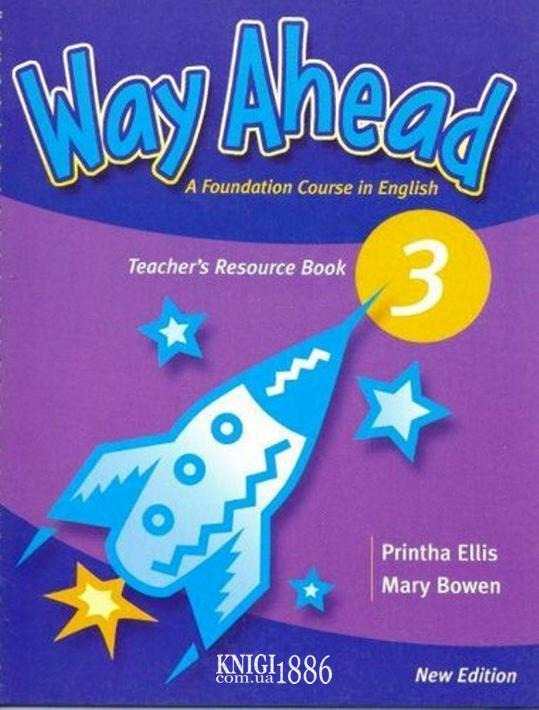 Книга для учителя «Way Ahead», уровень 3, Printha Ellis and Mary Bowen | Macmillan