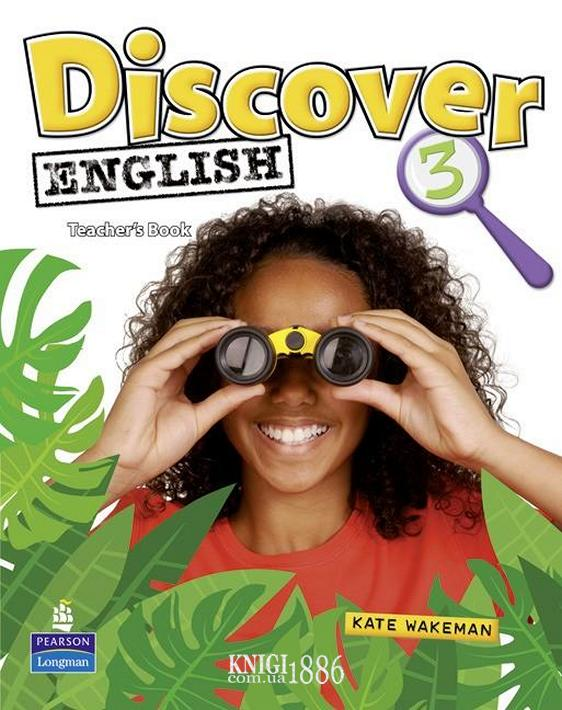 Книга для учителя «Discover English», уровень 3, Kate Wakemen | Pearson-Longman