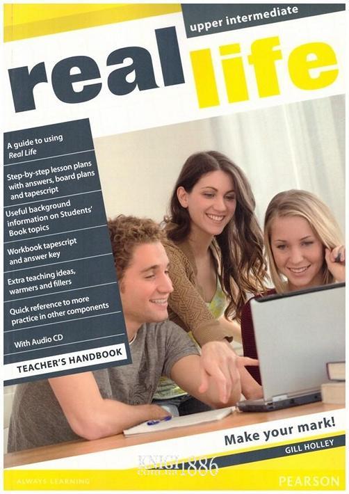 Книга для учителя «Real Life», уровень (B2) Upper-Intermediate, Sarah Cunningham, Peter Moor, Martyn Hobbs, Julia Starr Keddle | Pearson-Longman