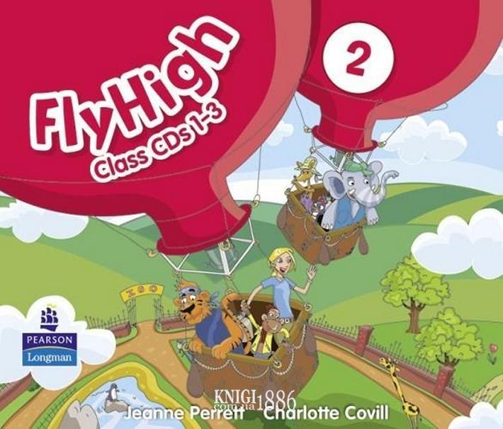 Аудио-диск «Fly High», уровень 2, Jeanne Perrett, Charlotte Covil, Danae Kozanoglou | Pearson-Longman