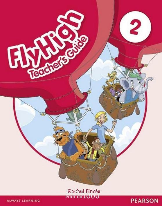 Книга для учителя «Fly High», уровень 2, Jeanne Perrett, Charlotte Covil, Danae Kozanoglou | Pearson-Longman