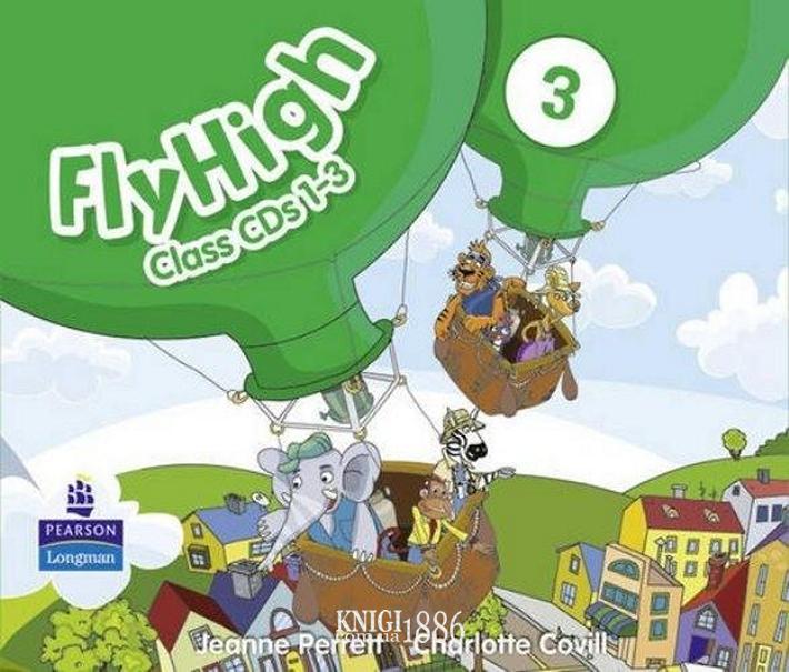 Аудио-диск «Fly High», уровень 3, Jeanne Perrett, Charlotte Covil, Danae Kozanoglou | Pearson-Longman