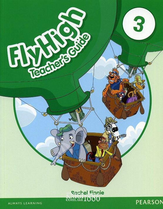 Книга для учителя «Fly High», уровень 3, Jeanne Perrett, Charlotte Covil, Danae Kozanoglou | Pearson-Longman
