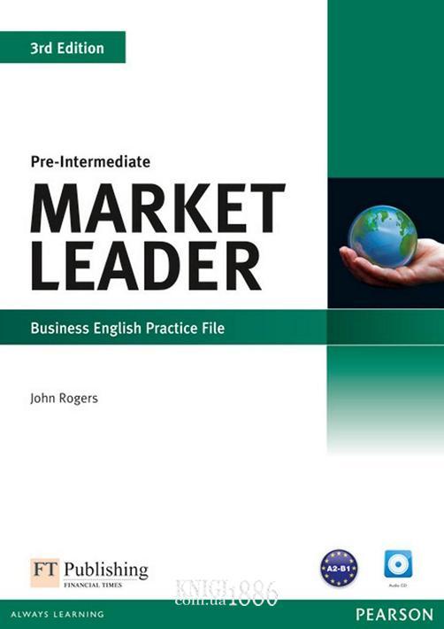 Рабочая тетрадь с аудиодиском «Market Leader» третье издание, уровень (A2) Pre-Intermediate, David Cotton, Simon Kent, David Falvey | Pearson-Longman
