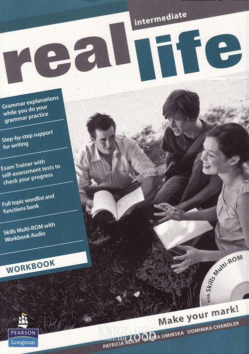 Рабочая тетрадь «Real Life», уровень (B1) Intermediate, Sarah Cunningham, Peter Moor, Martyn Hobbs, Julia Starr Keddle | Pearson-Longman
