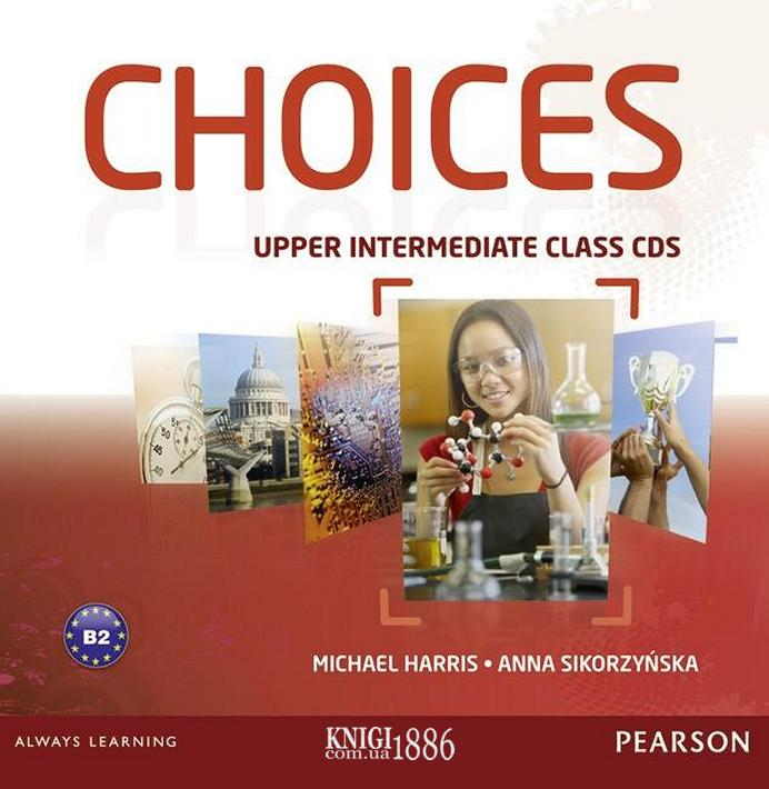 Аудио-диск «Choices», уровень (B2) Upper-Intermediate, Michael Harris, Anna Sikorzynska   Pearson-Longman