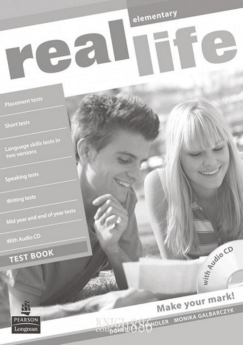 Тесты — упражнения «Real Life», уровень (A1) Elementary, Sarah Cunningham, Peter Moor, Martyn Hobbs, Julia Starr Keddle | Pearson-Longman