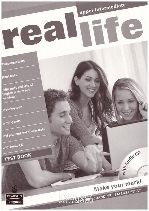 Тесты — упражнения «Real Life», уровень (B2) Upper-Intermediate, Sarah Cunningham, Peter Moor, Martyn Hobbs, Julia Starr Keddle | Pearson-Longman