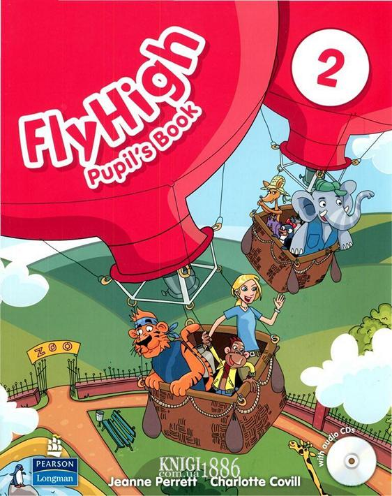 Учебник «Fly High», уровень 2, Jeanne Perrett, Charlotte Covil, Danae Kozanoglou | Pearson-Longman
