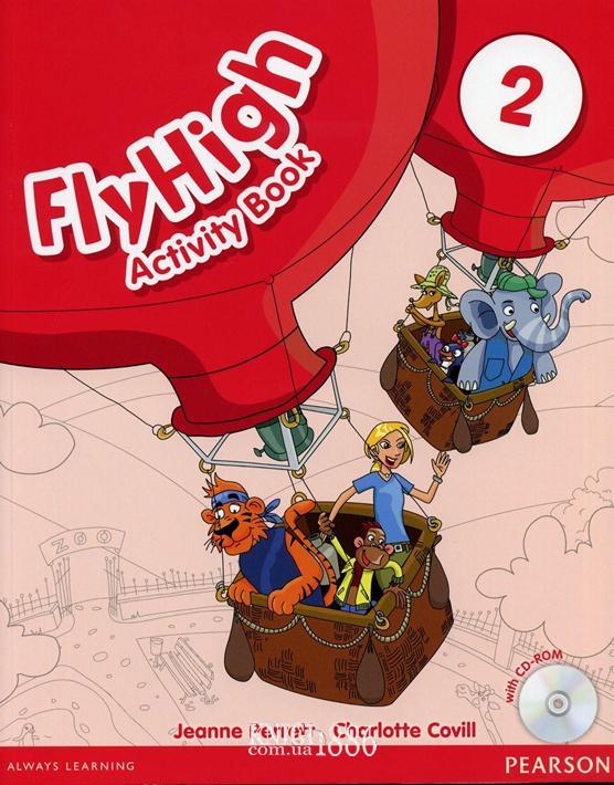 Рабочая тетрадь «Fly High», уровень 2, Jeanne Perrett, Charlotte Covil, Danae Kozanoglou | Pearson-Longman