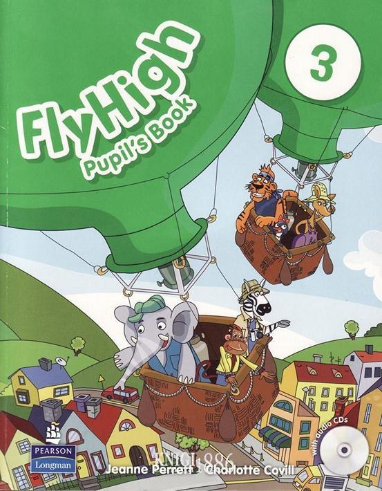 Учебник «Fly High», уровень 3, Jeanne Perrett, Charlotte Covil, Danae Kozanoglou | Pearson-Longman