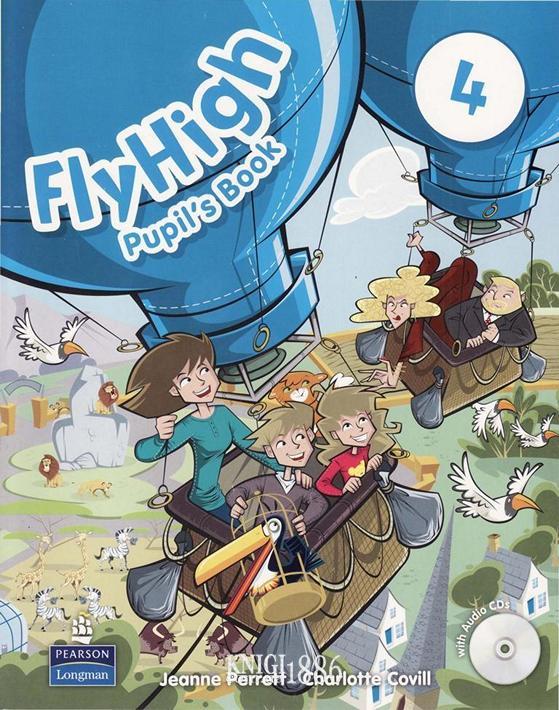 Учебник «Fly High», уровень 4, Jeanne Perrett, Charlotte Covil, Danae Kozanoglou | Pearson-Longman