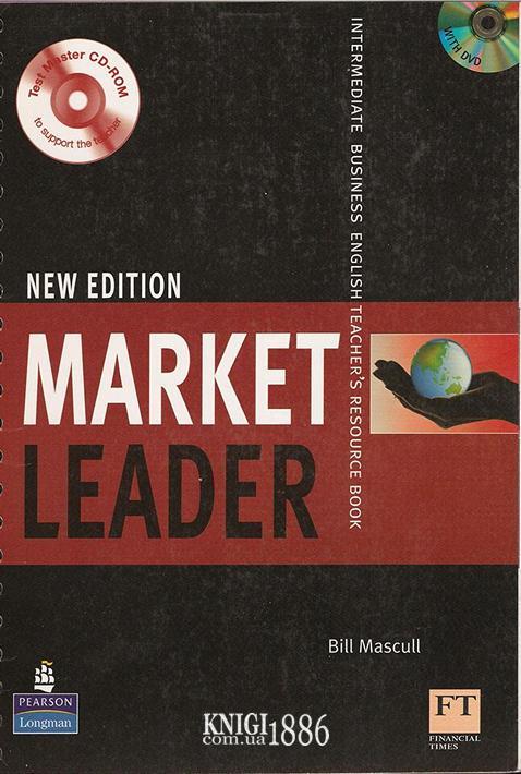 Книга для учителя «Market Leader» третье издание, уровень (B1) Intermediate, David Cotton, Simon Kent, David Falvey | Pearson-Longman