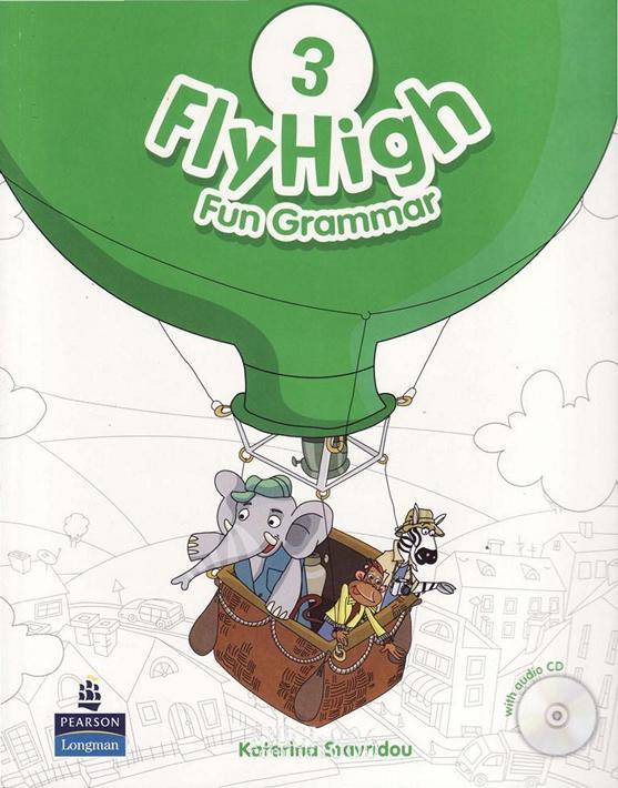 Учебник по грамматике «Fly High», уровень 3, Jeanne Perrett, Charlotte Covil, Danae Kozanoglou | Pearson-Longman