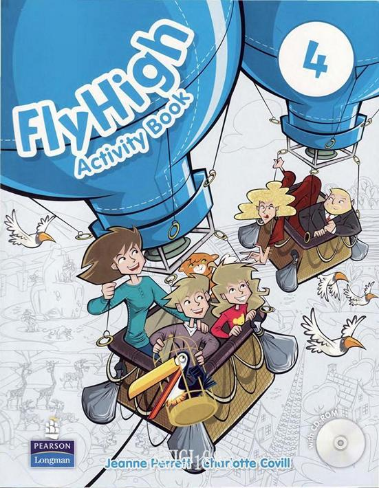 Рабочая тетрадь «Fly High», уровень 4, Jeanne Perrett, Charlotte Covil, Danae Kozanoglou | Pearson-Longman