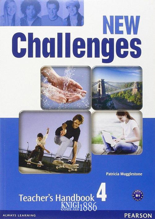 Книга для учителя «New Challenges», уровень 4, Michael Harris, Amanda Harris, David Mover, Anna Sikorzynska | Pearson-Longman