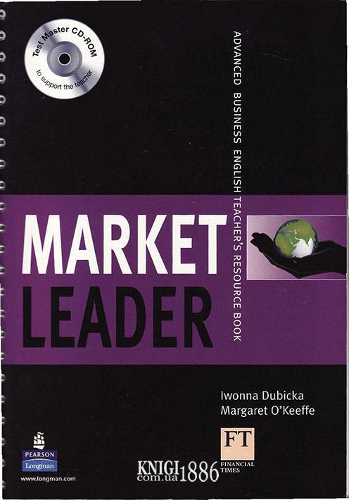 Книга для учителя «Market Leader» третье издание, уровень (C1) Advanced, David Cotton, Simon Kent, David Falvey | Pearson-Longman