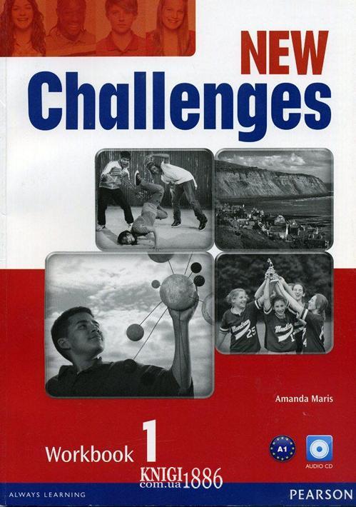 Рабочая тетрадь «New Challenges», уровень 1, Michael Harris, Amanda Harris, David Mover, Anna Sikorzynska | Pearson-Longman