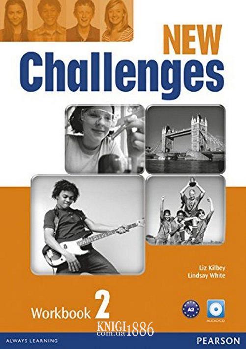Рабочая тетрадь «New Challenges», уровень 2, Michael Harris, Amanda Harris, David Mover, Anna Sikorzynska | Pearson-Longman