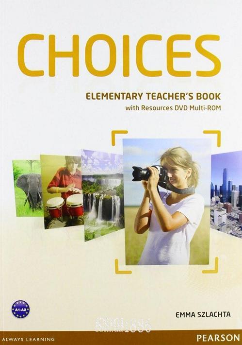 Книга для учителя «Choices», уровень (A1) Elementary, Michael Harris, Anna Sikorzynska | Pearson-Longman