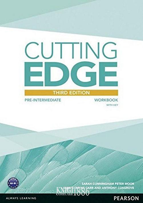 Рабочая тетрадь «Cutting Edge», уровень (A2) Pre-Intermediate, Saran Cunningham, Peter Moor, Antony Cosgrove | Pearson-Longman