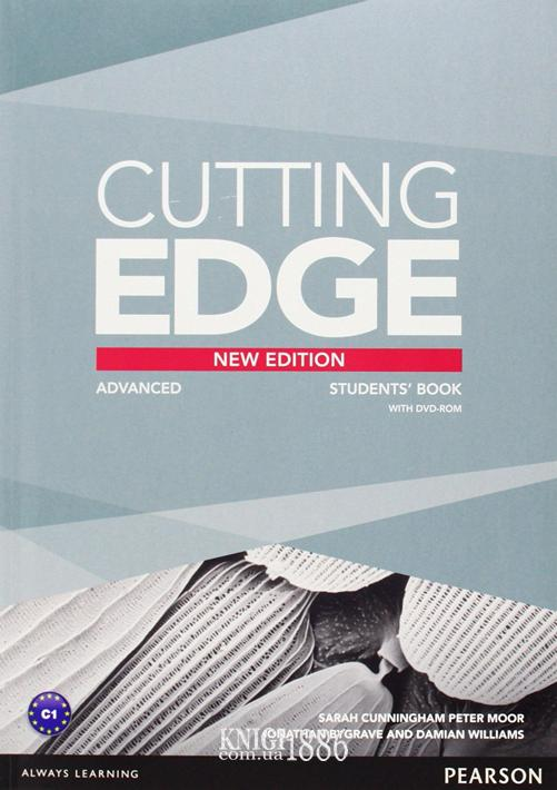Учебник «Cutting Edge», уровень (C1) Advanced, Saran Cunningham, Peter Moor, Jonatan Bygrave | Pearson-Longman