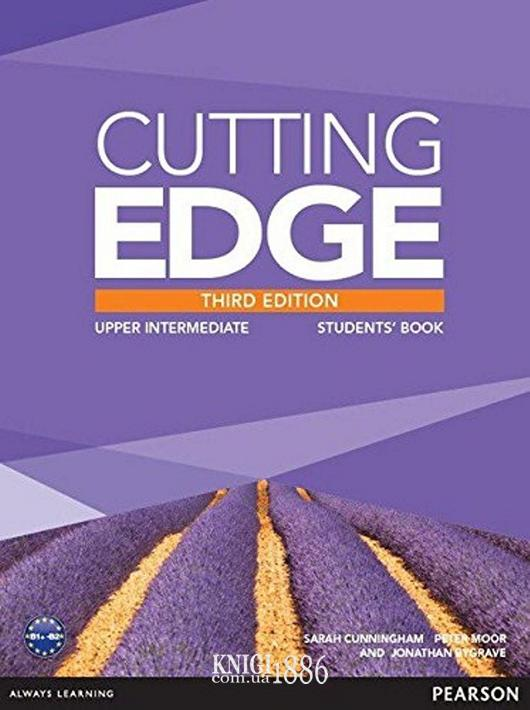 Учебник «Cutting Edge», уровень (B2) Upper-Intermediate, Saran Cunningham, Peter Moor, Jonatan Bygrave | Pearson-Longman